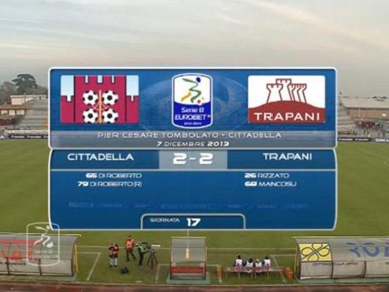 Highlights Cittadella-Trapani 2-2 Mancosu, Di Roberto, Rizzato, Di Roberto, sintesi