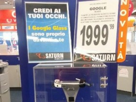 GOOGLE GLASS ITALIA MILANO FIRENZE ROMA MEDIAWORLD SATURN EXPLORER