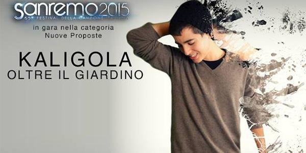 """Sanremo 2015, Kaligola – """"Oltre il giardino"""": il testo della canzone"""