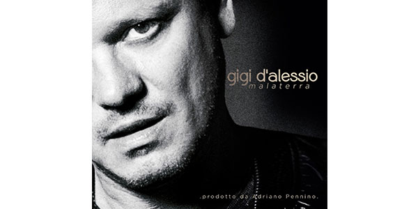 """Gigi D'Alessio presenta il nuovo album """"Malaterra"""": riarrangiato il classico repertorio napoletano"""