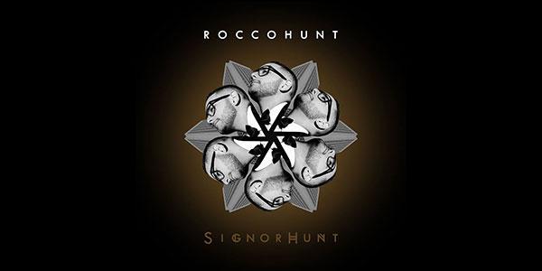 """Rocco Hunt presenta """"SignorHunt"""": """"È il disco che volevo e come lo volevo"""""""