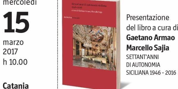 volume settant'anni di autonomia siciliana 1946-2016