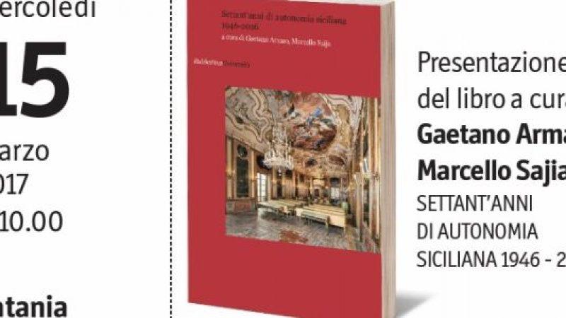 La storia dei 70 anni dell'Autonomia siciliana in un volume di Armao e Sajia