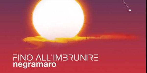 """""""Fino all'imbrunire"""", il nuovo singolo dei Negramaro in radio dal 6 ottobre"""