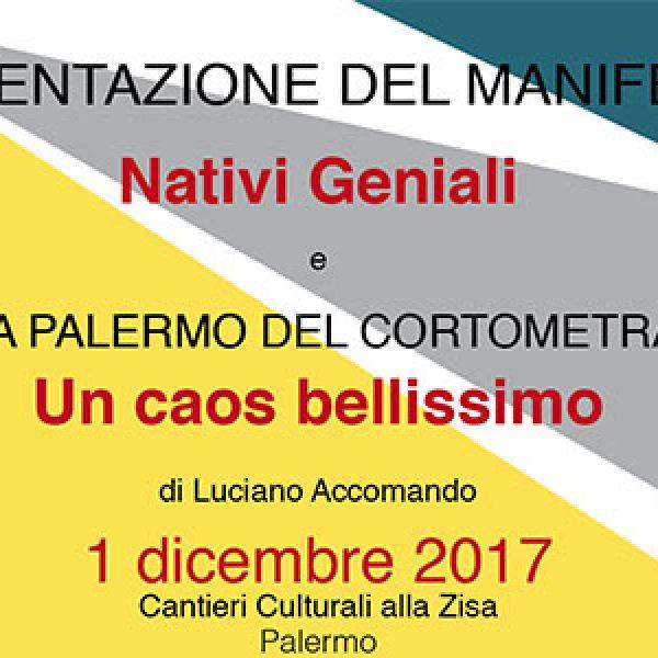 """Palermo presenta i suoi """"Nativi geniali"""" ai Cantieri Culturali"""