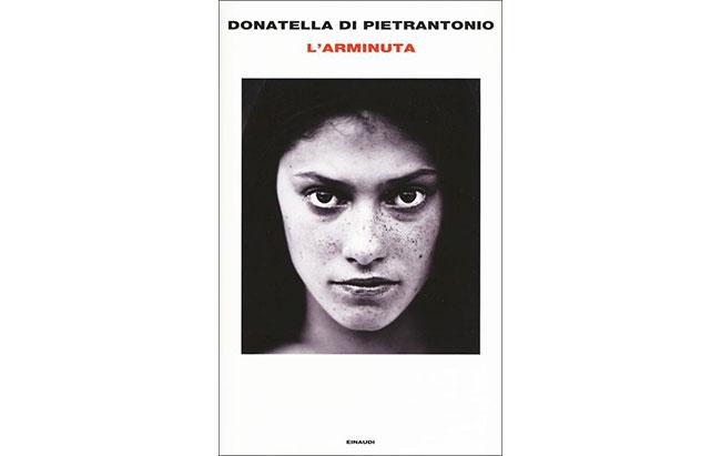 """""""L'Arminuta"""" di Donatella Di Pietrantonio diventerà un film"""