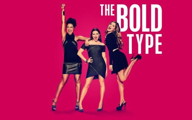 """""""The Bold Type"""", la nuova serie tv tutta al femminile"""
