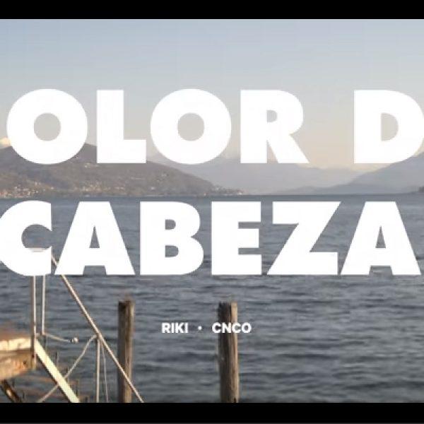 """Testo e traduzione di """"Dolor de Cabeza"""" di Riki ft. CNCO"""
